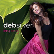 ♫ Deb Silver's 'IN SPRING' Album available to BUY NOW! – '90 In The Shade' 1st Single!