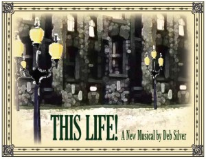 """THIS LIFE! - THE MUSICAL is On-Stage & On-Film"