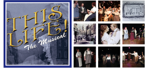 THIS LIFE! THE MUSICAL & IMAGES 2015